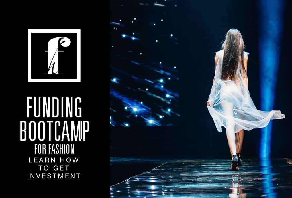 Funding Bootcamp for Fashion & Retail Tech Founders